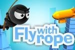 Fly with Rope