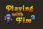 Playing with Fire 2